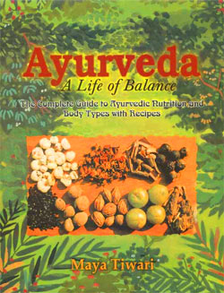 India Travelogue Book review - Ayurveda: A Life of Balance by Maya