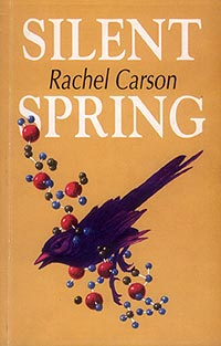 the destruction of plants and nature in the book silent spring by rachel carson